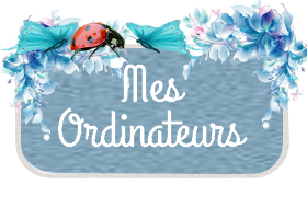 Mes Ordinateurs